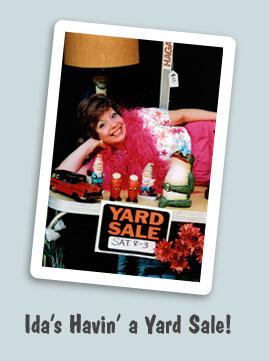 Ida's Havin' a Yard Sale