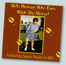 Ida: Woman Who Runs With the Moose